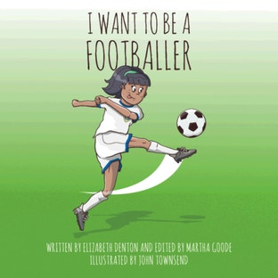 I WANT TO BE A FOOTBALLER GIRL